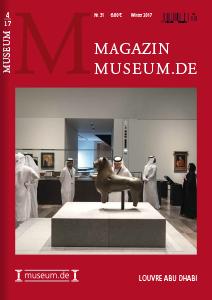 Magazin Museum.de Nr. 31, Winter- Ausgabe, Dezember 2017