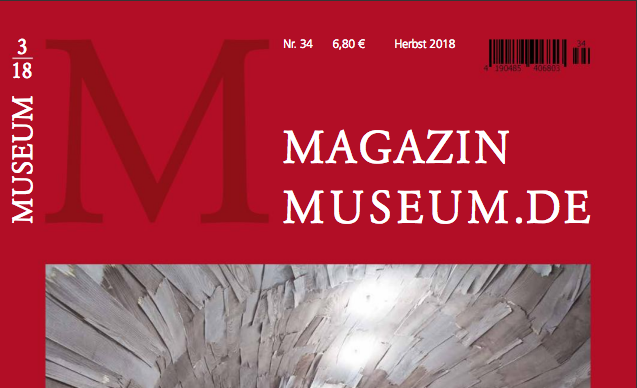 Magazin Museum.de Nr. 34, Herbst, September 2018