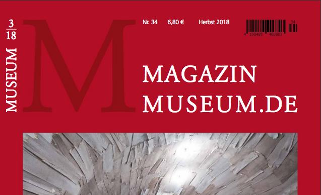 Magazin Museum.de Nr. 34, Herbst, September 2018